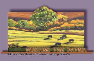 Painting the Patina - Gina Grundemann Landscapes
